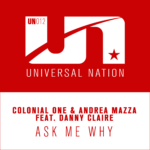 Colonial One & Andrea Mazza feat. Danny Claire – Ask Me Why