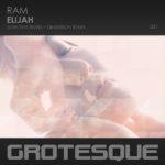 RAM – Elijah (Sean Tyas & Dimension Remixes)