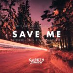 Gareth Emery feat. Christina Novelli – Save Me (John O'Callaghan Remix)