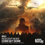 Indecent Noise – Come Get Some (Remixes)