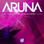 Aruna – What If (Rodrigo Deem Remix)