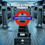 Bonzai & Friends – 500 (The Remixes)