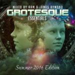 Grotesque Essentials Summer 2016 Edition Mixed By RAM & James Dymond