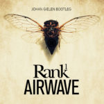 Rank 1 – Airwave  (Johan Gielen Rework)