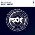 M.I.K.E. Push – Night Shades