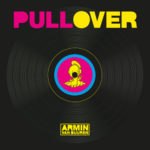 Armin van Buuren vs. Speedy J – Pull Over
