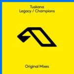 Tuskana – Legacy / Champions