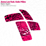Anna Lee feat. Kate Miles – Back Again (Sied van Riel Remix)