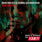 Ben Nicky & Chris Schweizer – The Switch