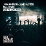 Johan Gielen & James Haydon feat. DJ Gert – Give Me Some More