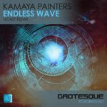 Kamaya Painters – Endless Wave (UCast Remix)