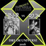 Talla 2XLC & DJ JO – Dream Universe 2016