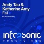 Andy Tau & Katherine Amy – Fall (Monoverse Remix)