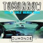 DuMonde – Tomorrow (Talla 2XLC 2016 Remix)