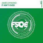 James Dymond – It Ain't Over
