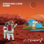 Nitrous Oxide & 2Sher – Elysium