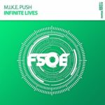 M.I.K.E. Push – Infinite Lives
