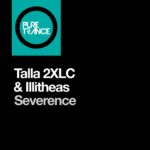 Talla 2XLC & Illitheas – Severance