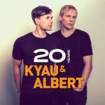 Kyau & Albert – 20 Years