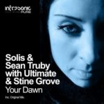 Solis & Sean Truby with Ultimate & Stine Grove – Your Dawn
