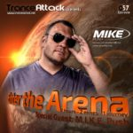 Enter The Arena 057: M.I.K.E. Push & G:CORE!