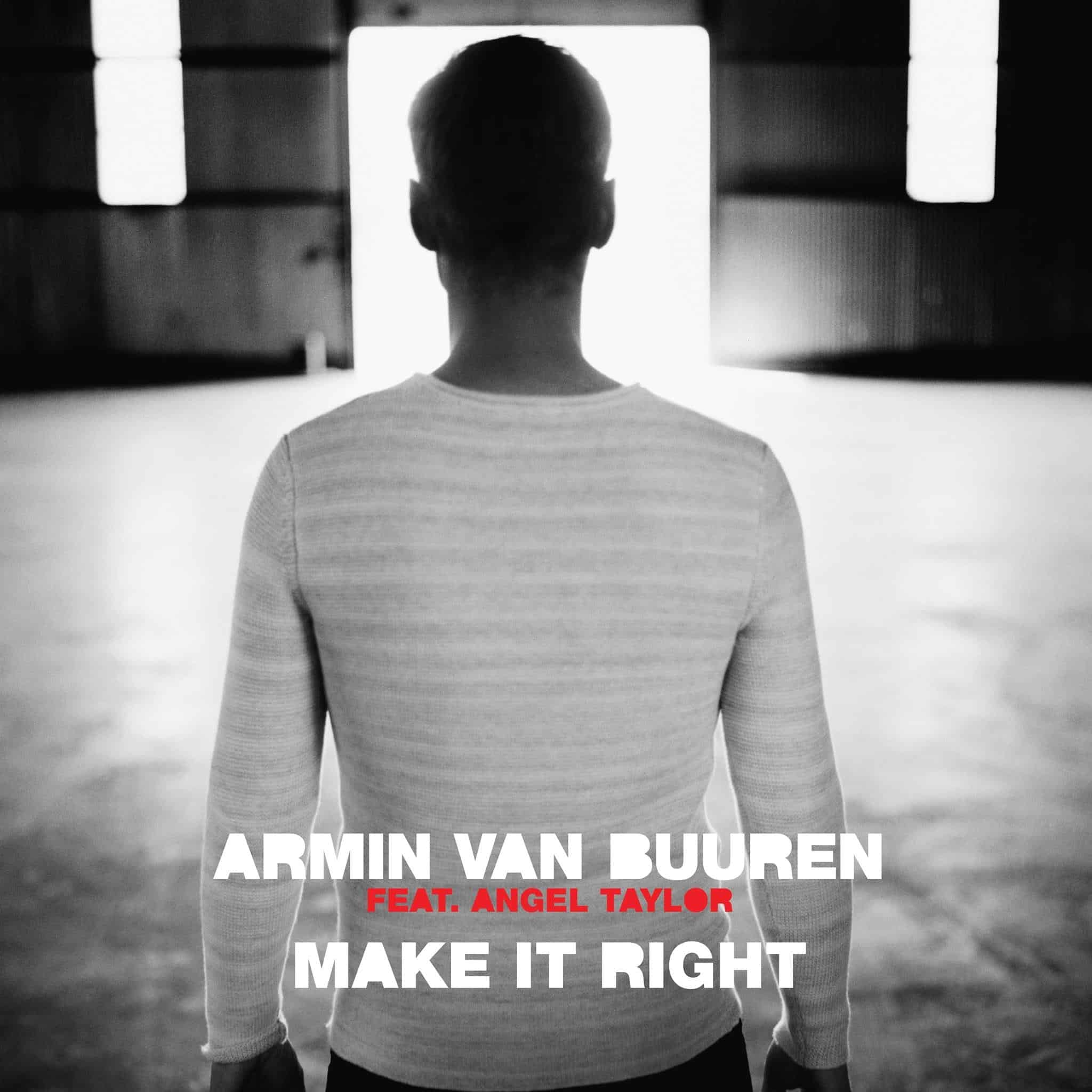 Armin van Buuren feat. Angel Taylor - Make It Right (ilan Bluestone & Maor Levi Remix)
