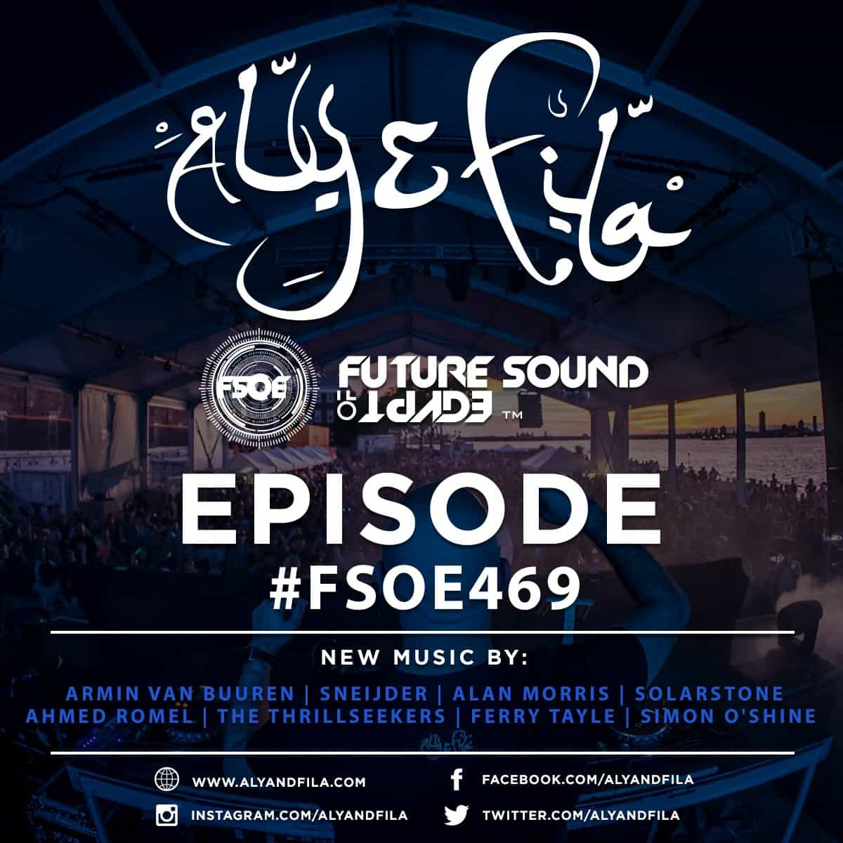 Future Sound of Egypt 469 (07.11.2016) with Aly & Fila