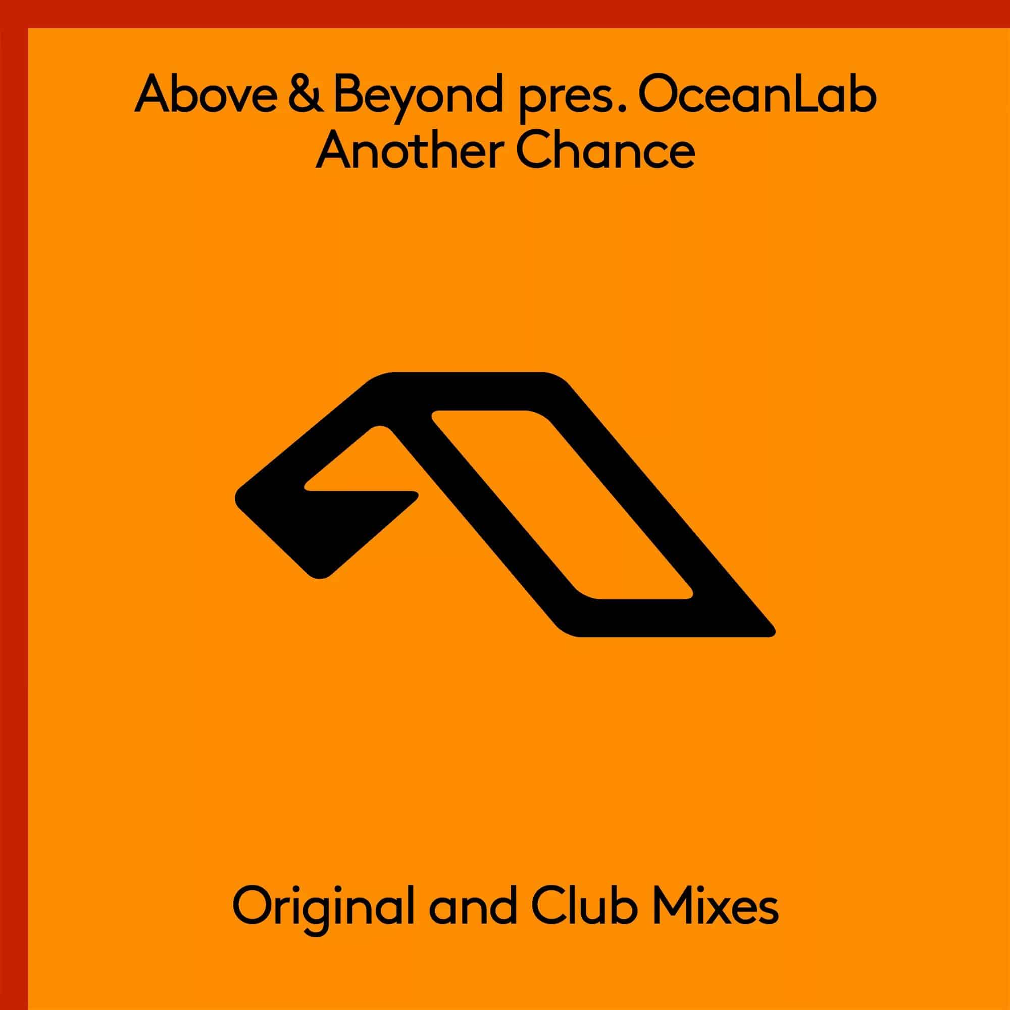 Above & Beyond pres. OceanLab - Another Chance