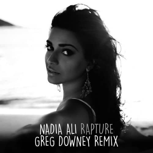 Nadia Ali - Rapture (Greg Downey Remix)