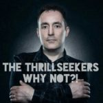 The Thrillseekers – Why Not!?