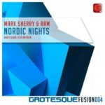 Mark Sherry & RAM – Nordic Nights