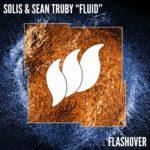 Solis & Sean Truby – Fluid
