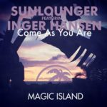 Sunlounger feat. Inger Hansen – Come As You Are (Roger Shah Hello World Uplifting Mix)