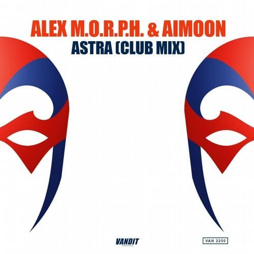 Alex M.O.R.P.H. & Aimoon - Astra
