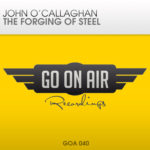 John O'Callaghan – The Forging of Steel (Joint Operations Centre Mix)