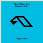 Above & Beyond – Balearic Balls