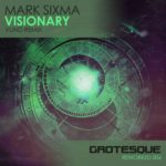 Mark Sixma – Visionary (Vlind Remix)
