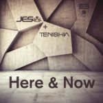 JES & Tenishia – Here & Now