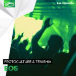 Protoculture & Tenishia – Eos