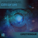 Ahmed Romel – City Of Life (RAM Remix)