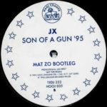JX – Son Of A Gun (Mat Zo Bootleg)