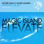 Roger Shah & Inger Hansen – Castles in the Sky