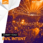 Johnny Yono – Evil Intent