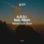 A.R.D.I. feat. Allam – Never Look Back