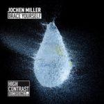 Jochen Miller – Brace Yourself (Refurbished Mix)