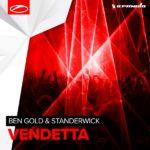 Ben Gold & Standerwick – Vendetta