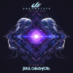 Dreamstate Volume One mixed by Paul Oakenfold