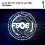 M.I.K.E. Push vs. Robert Nickson – Tachyon