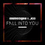 Cosmic Gate & JES – Fall Into You (Sunny Lax Remix)