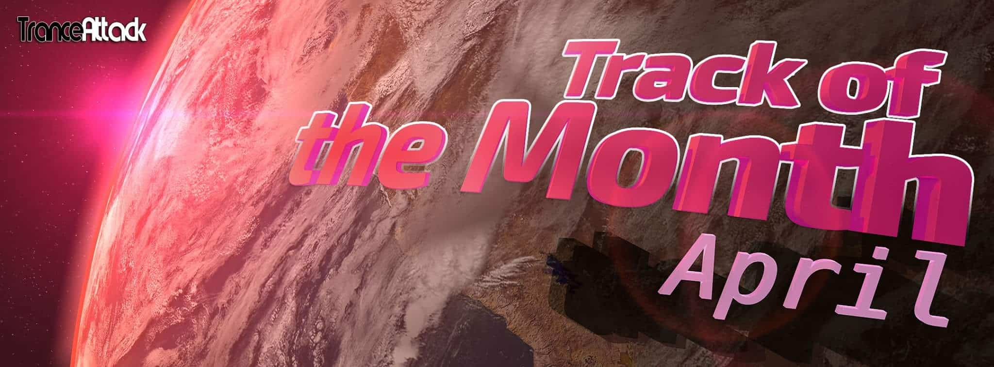 Voting: Track Of The Month April 2018